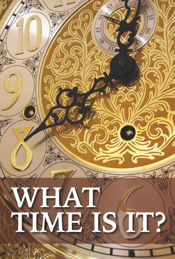 What time is it? - Apostolos Publishing - Faithbuilders