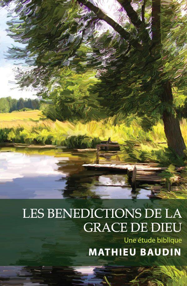 Les Benedictions de le Grace de Dieu