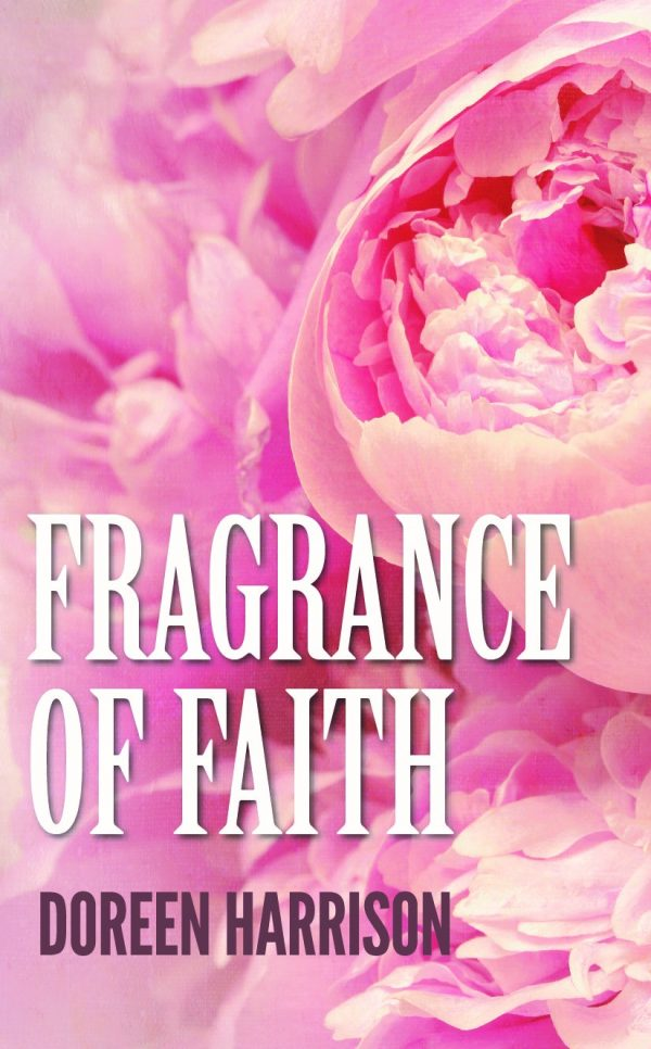 Fragrance of Faith Devotional
